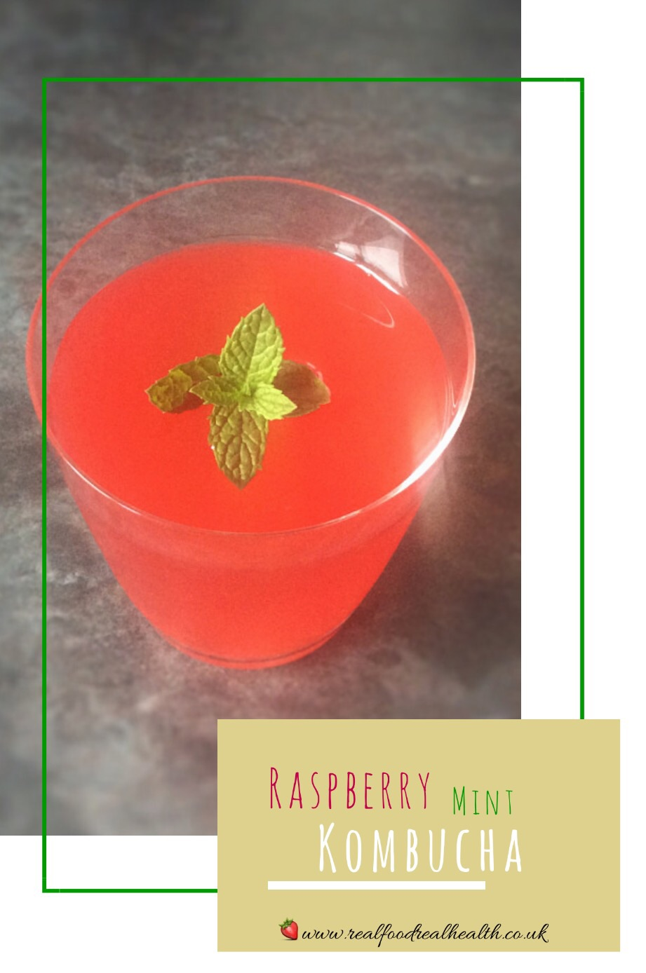 Raspberry and Mint Kombucha